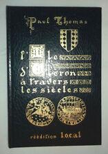 L'Ile d'Oleron à travers les siècles, esquisse du passé - Paul Thomas - 1987