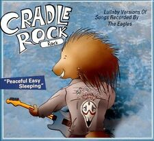 Lullaby Versions of Songs Recorded By the Eagles 2011 by Cradle Roc - Ex-library