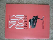 Hobby project book.How to build a Slip Roll machine.