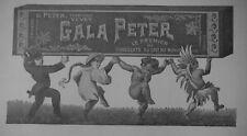 PUBLICITÉ DE PRESSE 1913 GALA PETER LE PREMIER CHOCOLATS AU LAIT - ADVERTISING