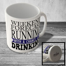 MUG_FUN_2347 WEEKEND FORECAST - RUNNING with a chance of DRINKING - funny mug