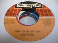Soul 45 KING FLOYD Baby Let Me Kiss You on Chimneyville 11