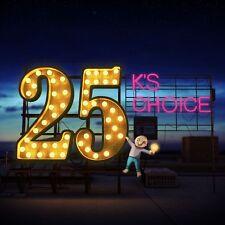 K'S CHOICE - 25  2 CD NEU
