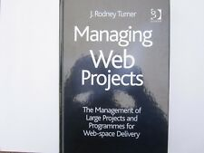 Managing Web Projects by Rodney Turner