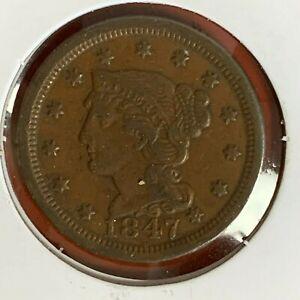1847 Philadelphia Mint Copper Braided Hair Large Cent Higher Grade