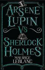 Arsene Lupin vs Sherlock Holmes by Maurice Leblanc (Paperback, 2015)