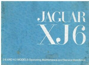 JAGUAR XJ6 SERIES 1 2.8 4.2 SALOON ORIG. 1972 INSTRUCTION & MAINTENANCE HANDBOOK