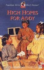 High Hopes for Addy - American Girl Short Story - goes to higher level school