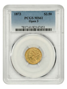 1873 $2 1/2 PCGS MS61 (Open 3) Low Mintage Issue - 2.50 Liberty Gold Coin