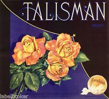 ORANGE CRATE LABEL TALISMAN ROSE FLORAL REDLANDS 1930S VINTAGE ORIGINAL CLASSIC