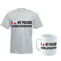 I LOVE MY POLISH GIRLFRIEND - Poland / Gift / Funny Men's T-Shirt and Mug Set