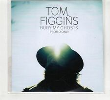 (HD473) Tom Figgins, Bury My Ghost - 2016 DJ CD