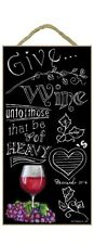 """GIVE WINE Proverbs 31:6 Chalk Art Primitive Wood Hanging Sign 5"""" x 10"""""""