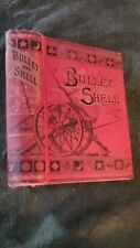 Vintage Civil War Book - 1883 Bullet and Shell War as the Soldier Saw It RARE