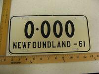 1961 61 NEWFOUNDLAND CANADA SAMPLE LICENSE PLATE 0-000