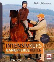 Intensivkurs Gangpferdereiten optimal reiten und trainieren Infos Ratgeber Buch
