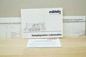 HO Märklin 37250 / 26504 Betriebsanleitung Einzelteile für Dampfspeicher-Lok
