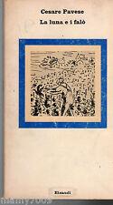 LIBRO=LA LUNA E I FALO'=CESARE PAVESE =EINAUDI 1976