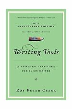 Writing Tools: 55 Essential Strategies for Every Writer Free Shipping