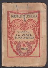I GIOIELLI DELL'EROICA-V. LOCCHI LA SAGRA DI SANTA GORIZIA MILANO -L3138