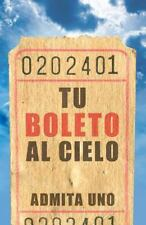 Your Ticket to Heaven (Spanish, Pack of 25) (Pamphlet)