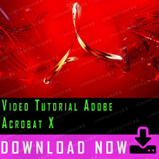 Professional Tutorial  Adobe Acrobat X