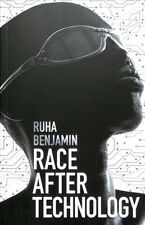 Race After Technology : Abolitionist Tools for the New Jim Code, Paperback by...