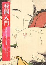 Shunga Introduction: Mellow Ukiyo-e World Japan Erotic Art Book