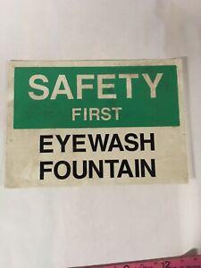 Vintage Industrial Safety Sign - SAFETY FIRST EYEWASH FOUNTAIN