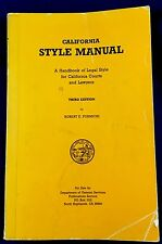 California Style Manual: A Handbook of Legal Style for California by R. Formichi