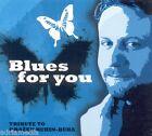 BLUES FOR YOU CD Tribute to Drazen Buhin Buha Kroatien Croatia High river Hitovi