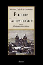 Eleodora - Las Consecuencias (Paperback or Softback)