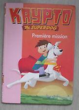 Krypto the superdog premier mission Bibliothèque rose