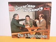 LP - DIE 3 SPITZBUBEN - EINER HAT IMMER DAS BUMMERL