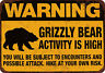 Warning Grizzly Bear Activity is High Vintage reproduction metal sign 8 x 12