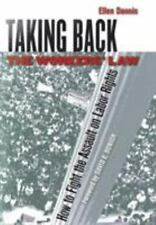 Taking Back the Workers' Law: How to Fight the Assault on Labor Rights-ExLibrary
