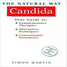 THE NATURAL WAY CANDIDA by Simon Martin.  Approved by AHMA & BHMA