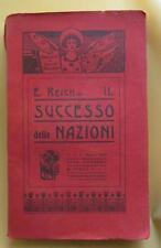 Emilio Reich IL SUCCESSO DELLE NAZIONI  1905 LIBRO economia sociologia