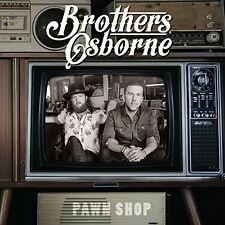 BROTHERS OSBORNE PAWN SHOP SPECIAL EDITION CD ALBUM (March 10th 2017)
