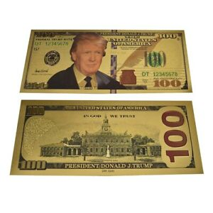 President Donald Trump $100 Dollar Bill Gold Plated Commemorative Bank Note USA