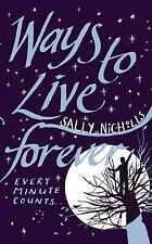 Very Good, Ways To Live Forever, Nicholls, Sally, Book
