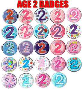 AGE 2 BIRTHDAY BADGE 24 DESIGNS GIRL or BOY AGE 2 with PLASTIC FIXING BAND