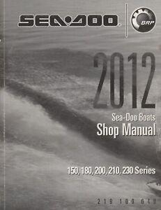 2012 SEA DOO BOATS 150,180,200,210,230 SERIES SHOP MANUAL P/N 219 100 649 (574)