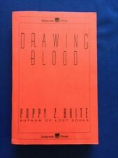 DRAWING BLOOD - UNCORRECTED PROOF BY POPPY Z. BRITE