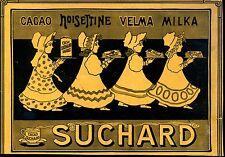 Suchard--Cacao,,Noisettine,,VELMA,,Milka--Werbung von 1905--