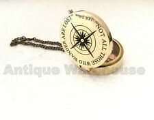 """NOT ALL THOSE WHO WANDER ARE LOST ""Nautical Working Brass Compass With Chain"