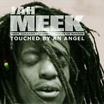 Jah Meek - Touched by an Angel CD 2006 NEW SEALED