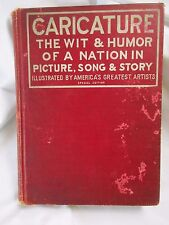 1910 Special Edition Caricature Wit & Humor of a Nation in Picture Song & Story
