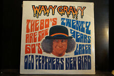 Wavy Gravy - Old Feathers - New Bird (still sealed)