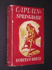 CAPTAIN OF SPRINGDALE. DORITA BRUCE. 1950 HARDBACK in DUST JACKET. GIRLS SCHOOL